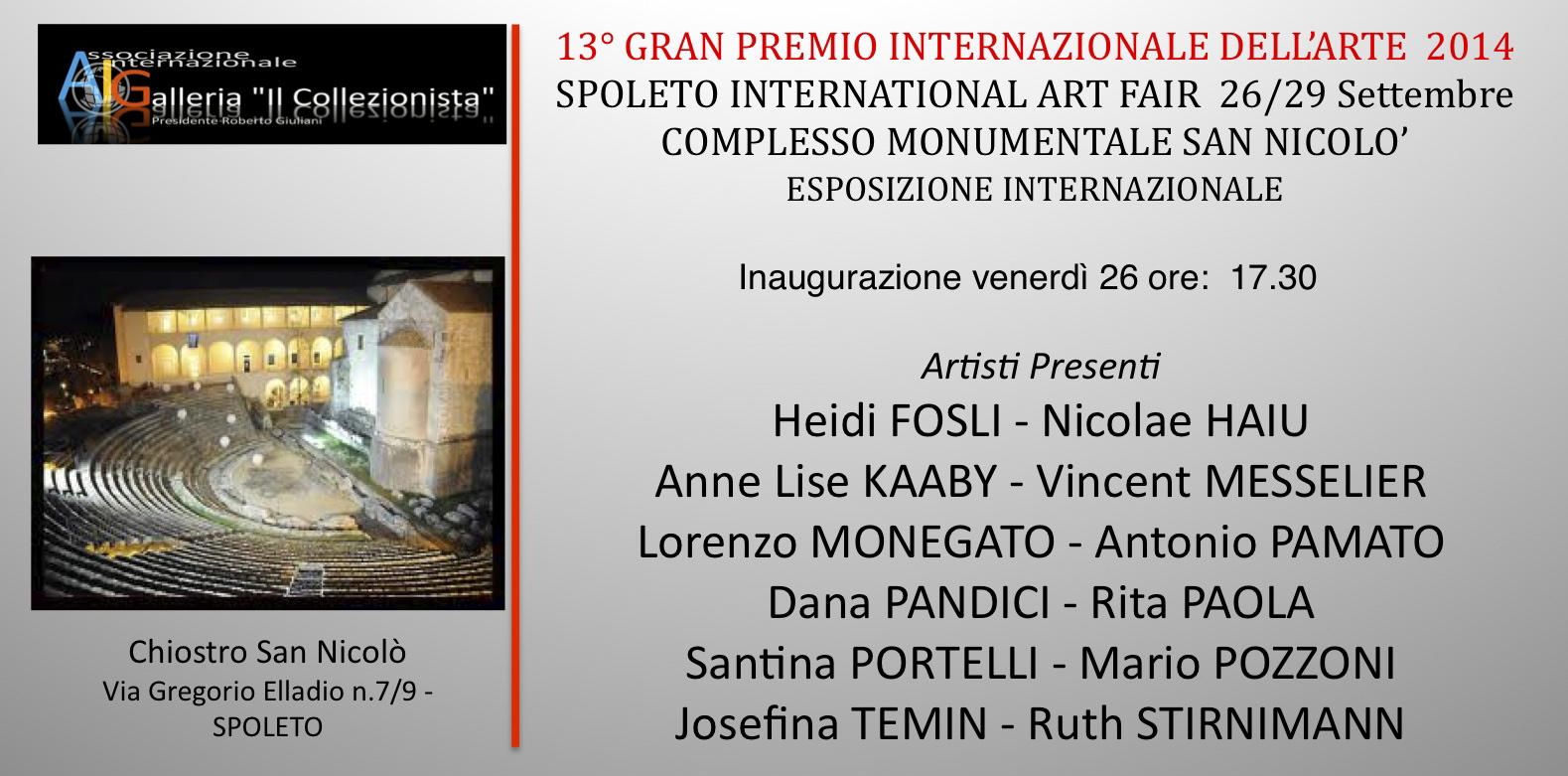 Invitation at the Spoleto International Art Festival 2014, Spopleto/Italy